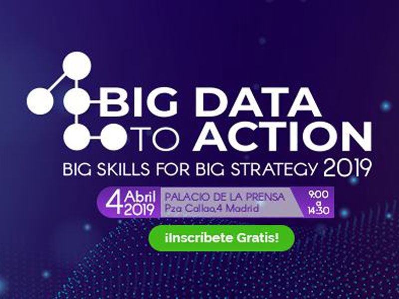 Las nuevas aplicaciones del Big Data se concentran en Big Data to Action 2019